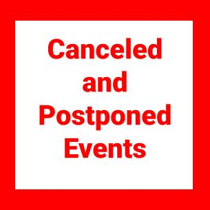 Canceled & Postponed Events